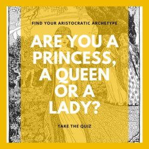 Are you a princess, a queen or a lady