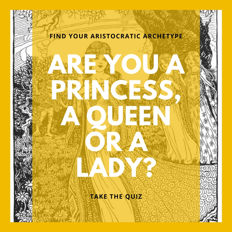 Are you a Princess, a Queen or a Lady?